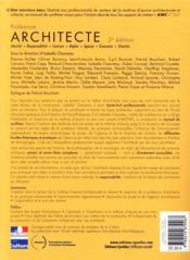 Profession architecte ; identité, responsabilité, contrats, règles, agence, économie, chantier (2e édition) - 4ème de couverture - Format classique