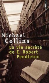 La vie secrète de E. Robert Pendleton - Intérieur - Format classique