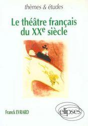 Le theatre francais du xxe siecle - Intérieur - Format classique