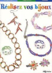 Creez vos colliers, bracelets et bagues - Couverture - Format classique
