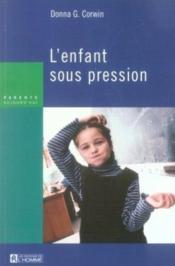 L'enfant sous pression - Couverture - Format classique