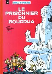 Les aventures de Spirou et Fantasio T.14 ; le prisonnier du Bouddha - Intérieur - Format classique