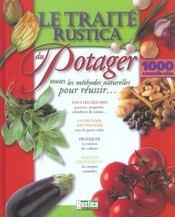Traite du potager ; toutes les methodes naturelles pour reussir - Intérieur - Format classique
