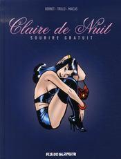 Claire de nuit t.1 ; sourire gratuit - Intérieur - Format classique