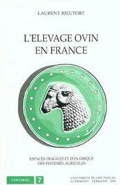 L'elevage ovin en france. espaces fragiles et dynamique des systemes agricoles - Intérieur - Format classique