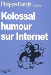Kolossal humour sur internet - Couverture - Format classique