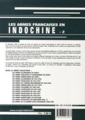 Les armes françaises de la guerre d'Indochine t.2 - 4ème de couverture - Format classique