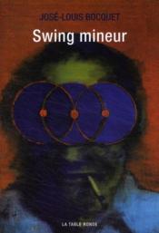 Swing mineur - Couverture - Format classique