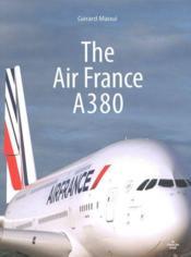 The Air France A380 - Couverture - Format classique