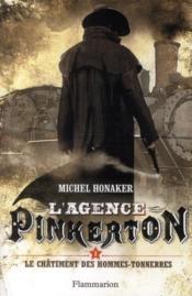 L'agence Pinkerton t.1 ; le châtiment des hommes-tonnerres - Couverture - Format classique
