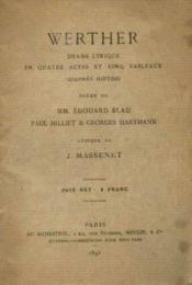 Werther, drame lyrique en quatre actes et cinq tableaux - Couverture - Format classique