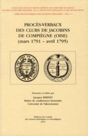 Proces Verbaux Des Clubs De Jacobins De Compiegne - Couverture - Format classique
