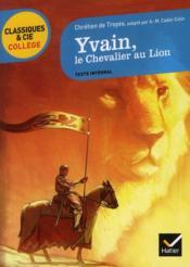 Yvain, le chevalier au lion - Couverture - Format classique