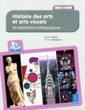 Histoire des arts et arts visuels - Couverture - Format classique