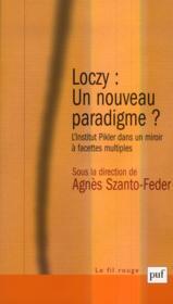Loczy : un nouveau paradigme ? (2e édition) - Couverture - Format classique