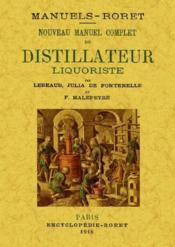 Nouveau manuel complet du distillateur liquoristique - Couverture - Format classique