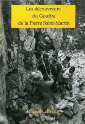 Les découvreurs du gouffre de la Pierre Saint-Martin - Couverture - Format classique