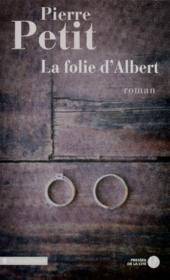 La folie d'Albert - Couverture - Format classique