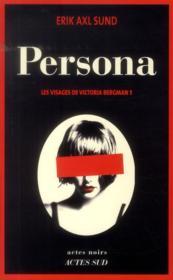 Les visages de Victoria Bergman t.1 ; persona - Couverture - Format classique