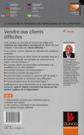 Vendre aux clients difficiles ; guide d'auto-perfectionnement pour vendeurs ambitieux (4e édition) - 4ème de couverture - Format classique
