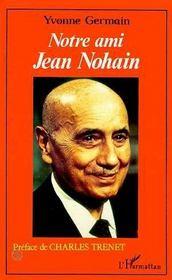 Notre ami Jean Nohain - Intérieur - Format classique
