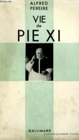 Vie De Pie Xi. Collection Catholique. - Couverture - Format classique