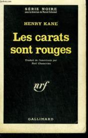 Les Carats Sont Rouges. ( Death Of A Flack ). Collection : Serie Noire N° 712 - Couverture - Format classique