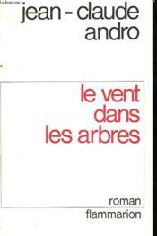 Le Vent Dans Les Arbres. - Couverture - Format classique