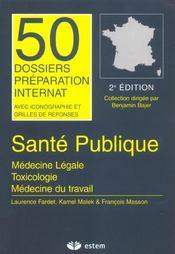 Santé publique; médecine légale; toxicologie; médecine du travail - Intérieur - Format classique