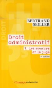 Les sources et le juge - droit administratif - t1 - Couverture - Format classique