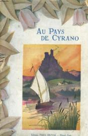 Au Pays De Cyrano. - Couverture - Format classique