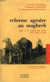 Reforme Agraire Au Maghreb. Colloque Sur Les Conditions D'Une Veritable Reforme Agraire Au Maroc. - Couverture - Format classique