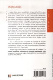 Jacques Ellul ; une pensée en dialogue (2e édition) - 4ème de couverture - Format classique