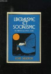 Liberalisme Et Socialisme Du Xviii Siecle A Nos Jours. - Couverture - Format classique