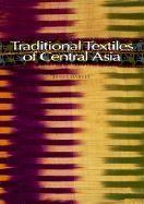 Traditional Textiles Of Central Asia (Paperback) /Anglais - Couverture - Format classique