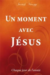 Un moment avec Jésus chaque jour de l'année - Couverture - Format classique