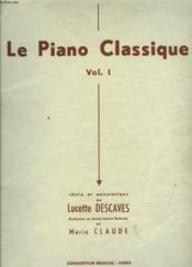 Le Piano Classique Volume I - Couverture - Format classique