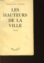 Les Heuteurs De La Ville - Couverture - Format classique