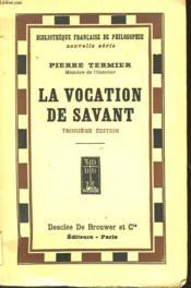 La Vocation De Savant - Couverture - Format classique