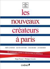 Les nouveaux créateurs à Paris - Couverture - Format classique