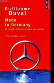 Made in Germany ; le modèle allemand au-delà des mythes - Couverture - Format classique