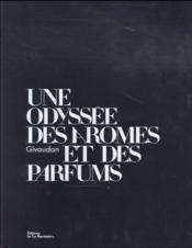 Givaudan, une odyssée des arômes et des parfums - Couverture - Format classique