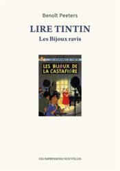 Lire Tintin ; les bijoux ravis - Couverture - Format classique