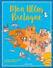 Mon atlas de Bretagne - Couverture - Format classique