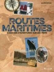 Routes maritimes, 5000 ans d'aventures sur les mers - Couverture - Format classique