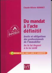 Du mandat à l'acte définitif ; droits et obligations des professionnels de l'immobilier (4e édition) - Couverture - Format classique