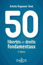 50 libertés et droits fondamentaux (2e édition) - Couverture - Format classique