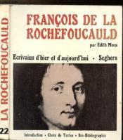 Francois De La Rochefoucauld - Collection Ecrivains D'Hier Et D'Aujourd'Hui N°22 - Couverture - Format classique