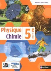 Physique-chimie ; 5e (édition 2017) - Couverture - Format classique
