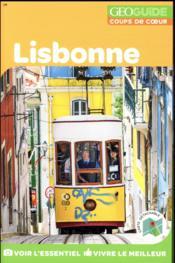 GEOguide coups de coeur ; Lisbonne (édition 2018) - Couverture - Format classique